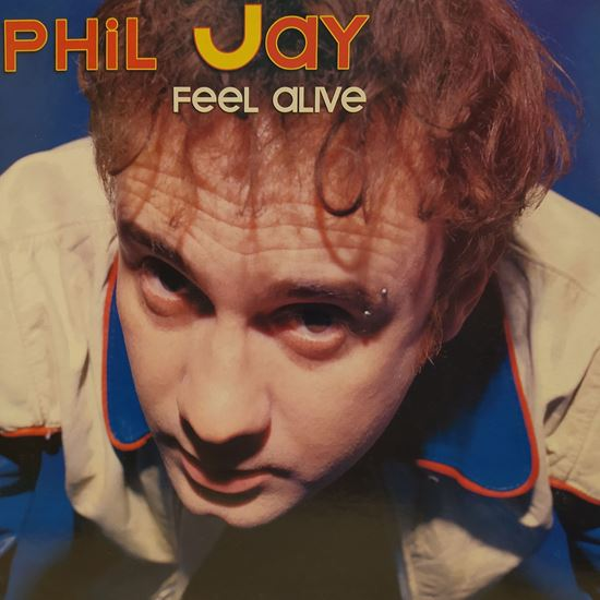 Immagine di Phil jay - Feel Alive
